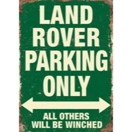 "Land Rover ""Land Rover Parking Only"" skilt - LRO1355GREEN"